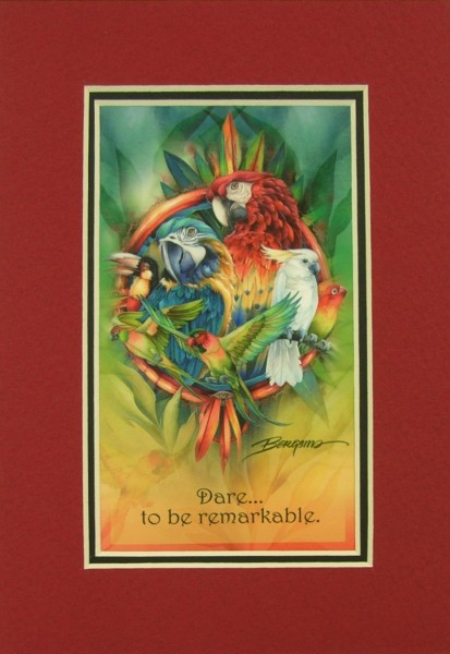 Dare to Be Remarkable Parrot Print - Matted with Envelope