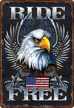 Ride Free Eagle Tin Sign