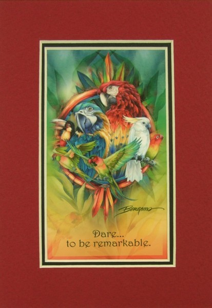 Dare to Be Remarkable Parrot Print
